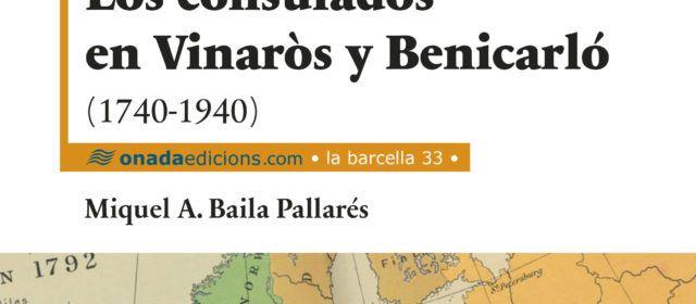 El nou llibre de Miquel A. Baila traça la història dels consulats que es van establir a Benicarló i a Vinaròs entre 1740 i 1940
