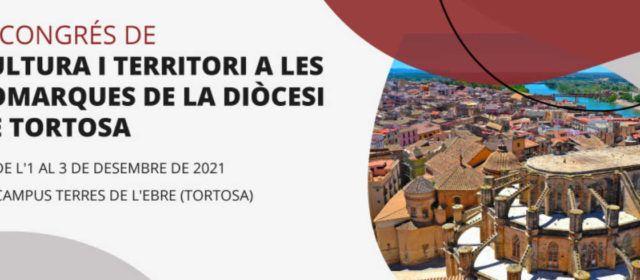 IV Congrés de Cultura i Territori a les Comarques de la Diòcesi de Tortosa